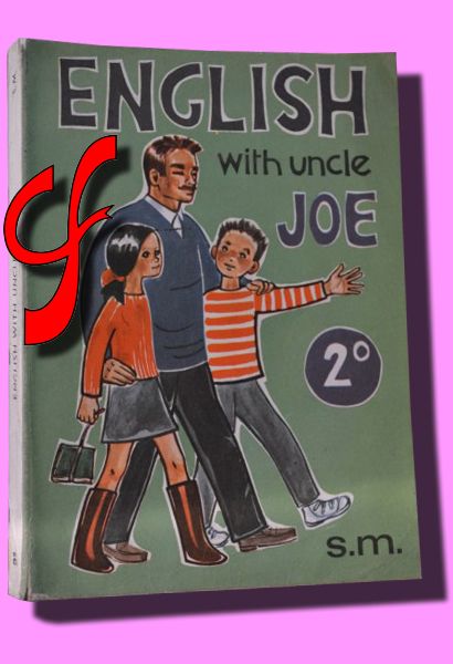 ENGLISH WITH UNCLE JOE. Segundo curso de bachillerato