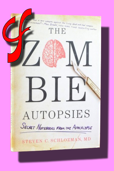 THE ZOMBIE AUTOPSIES. Secret notebooks from the Apocalypse